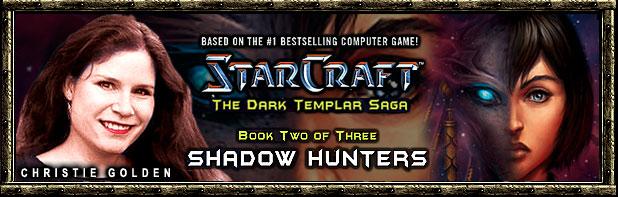 Shadow Hunters (Starcraft - The Dark Templar Saga, Book 2)