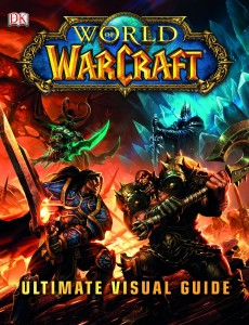 dk-publishing-world-of-warcraft-ultimate-visual-guide